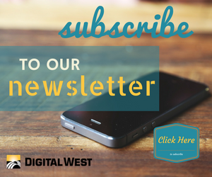 Subscribe to Digital West Newsletter
